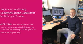 Maurits (26) werkt bij Bilfinger Tebodin als Marketing Communications Consultant.