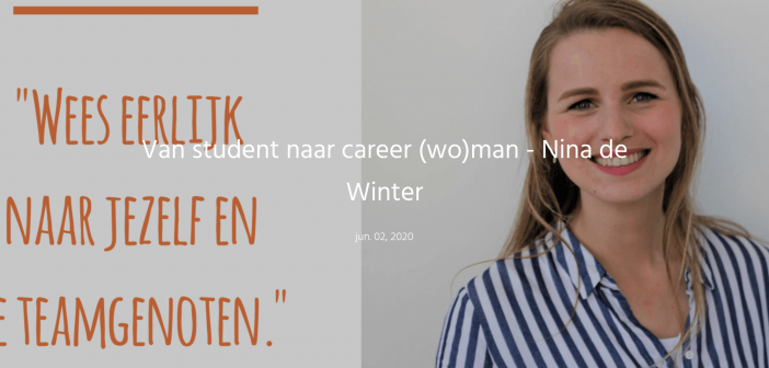 Van student naar career (wo)man – Nina de Winter